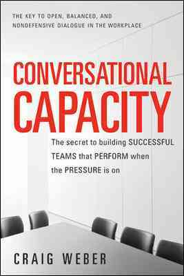 Conversational Capacity By Weber, Craig