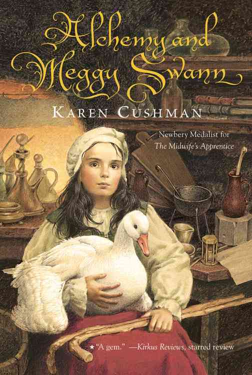 Alchemy and Meggy Swann By Cushman, Karen